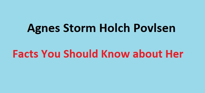 Agnes Storm Holch Povlsen