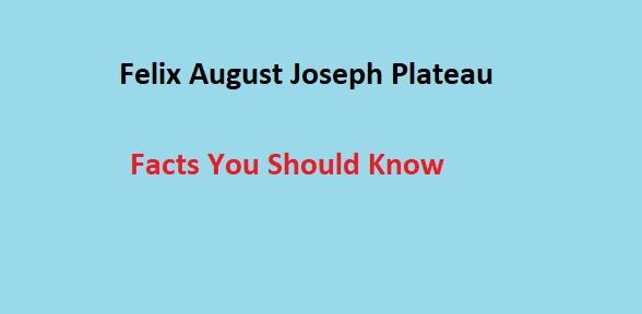 Felix August Joseph Plateau