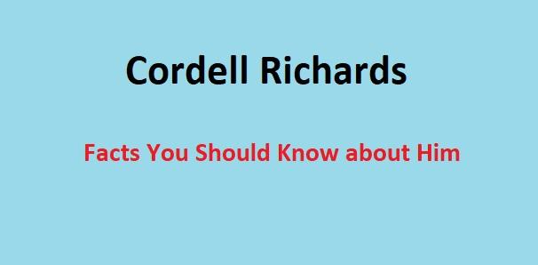 Cordell Richards