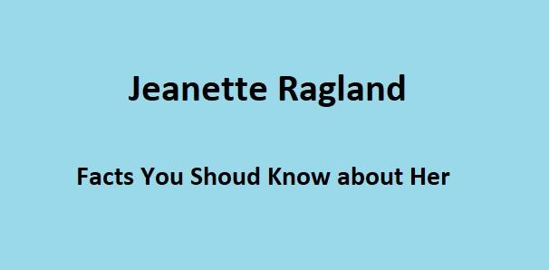 Jeanette Ragland