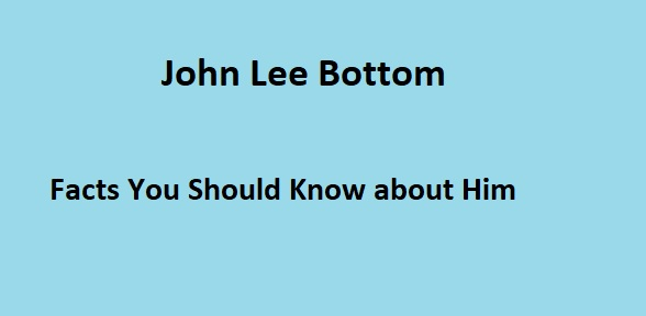 John Lee Bottom